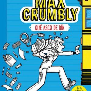 EL DESASTROSO MAX CRUMBLY 1 QUE ASCO DE DIA