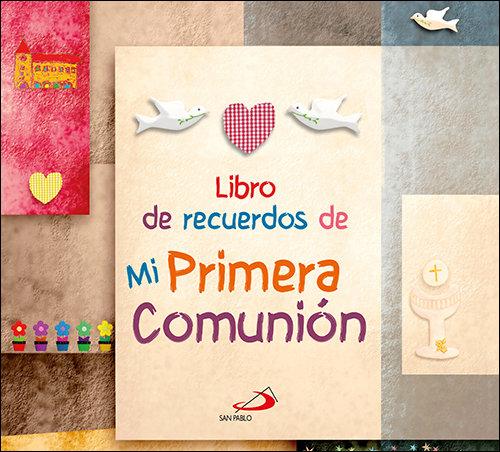 a3c70dabb56 LIBRO DE RECUERDOS DE MI PRIMERA COMUNIÓN – Librería Casiopea